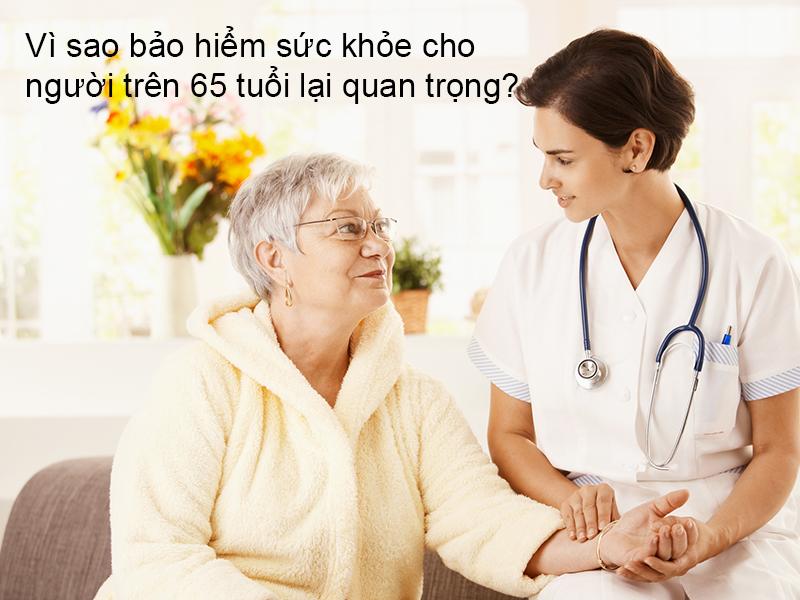 2 gói bảo hiểm sức khỏe cho người trên 65 tuổi bạn nên biết